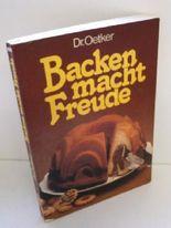 "Dr. Oetker Backbuch ""Backen macht Freude""."