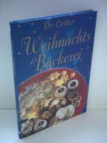 Dr. Oetker Verlagsredaktion: Dr. Oetker Weihnachtsbäckerei
