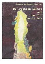 Dr. Poptlok Luktor und das Tor des Lichts