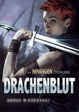 Drachenblut: Eine Ninragon-Erzählung