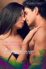 Dreamlover - Der Liebhaber aus einer anderen Welt: Paranormal Romance