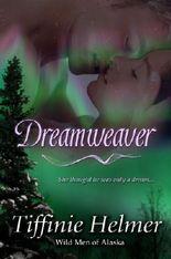 Dreamweaver (Wild Men of Alaska)