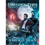 Dresden Files RPG: Core Rulebook Volume 1 -  Your Story
