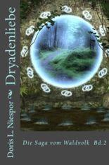 Dryadenliebe (Die Saga vom Waldvolk)