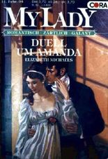 Duell um Amanda (My Lady - Romantisch, Zärtlich, Galant - Nr. 144)