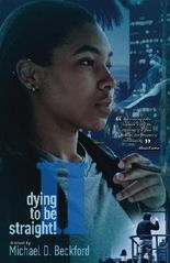 Dying To Be Straight! Too (Dying To Be Straight Series)