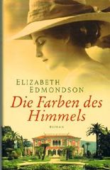ELISABETH EDMONDSON - Die Farben des Himmels. Roman