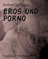 EROS und PORNO: Sapphos Unterwäsche