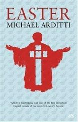 Easter by Arditti, Michael ( 2008 )