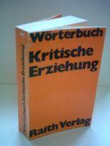 Eberhard Rauch: Wörterbuch - Kritische Erziehung