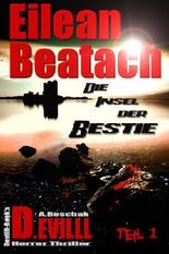 Eilean Beatach - Die Insel der Bestie