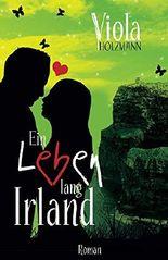 Ein Leben lang Irland