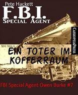 Ein Toter im Kofferraum: FBI Special Agent Owen Burke #7