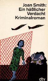 Ein hässlicher Verdacht : Kriminalroman. dtv 11550 ; 3423115505