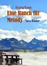 Eine Ranch für Melody (Western Women)