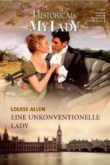 Eine unkonventionelle Lady Historical Mylady Band 543