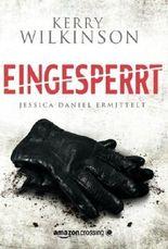 Eingesperrt - Jessica Daniel ermittelt