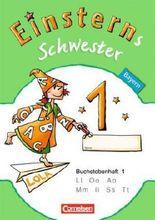 Einsterns Schwester - Erstlesen - Bayern 2014 / 1. Jahrgangsstufe - 6 Buchstabenhefte mit Lauttabelle