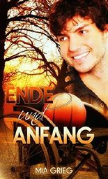 Ende und Anfang: Gay Romance
