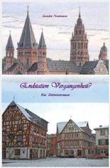 Endstation Vergangenheit?: Ein Zeitreiseroman (Einsatzort Vergangenheit)