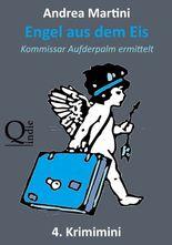 Engel aus dem Eis - 4. Krimimini: Kommissar Aufderpalm ermittelt