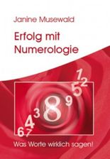 Erfolg mit Numerologie - Was Worte wirklich sagen