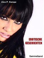 Erotische Geschichten - Sammelband