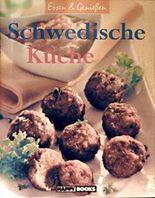 Essen & Geniessen. Schwedische Küche.
