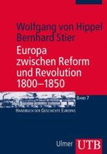 Europa zwischen Reform und Revolution 1800-1850
