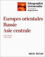 Europes orientales, Russie, Asie centrale