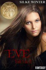 """Eve: """"Das Erwachen"""" und """"Die Prophezeiung"""" (Bundle)"""