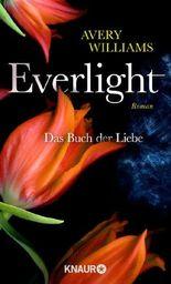 Everlight - Das Buch der Liebe