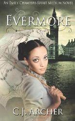 Evermore: An Emily Chambers Spirit Medium Novel: 3