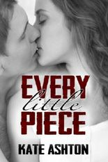 Every Little Piece (Second Chances #1)