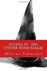 Eviana IV - Ein steifer Wind Magie