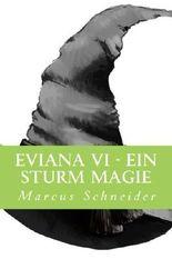 Eviana VI - Ein Sturm Magie