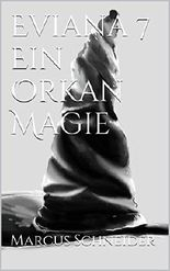 Eviana VII - Ein Orkan Magie