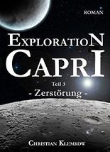 Exploration Capri: Teil 3 Zerstörung