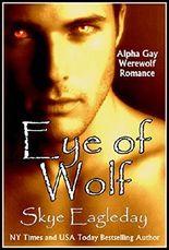 Eye of Wolf (Alpha Gay Werewolf Romance)