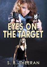 Eyes On The Target (Keeping An Eye On Her Book 3)