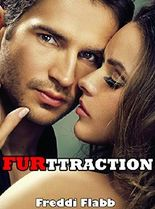 FUR-ttraction (Naughty Werebear BBW First Time Erotic Pregnancy Paranormal Romance Tale)(Steamy Shapeshifter Story)