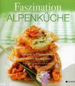 Faszination Alpenküche