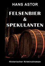 Felsenbier & Spekulanten