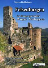 Felsenburgen im Burgenparadies Wasgau - Nordvogesen