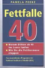 Fettfalle 40