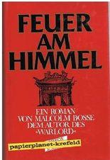 Feuer am Himmel : Roman. = Fire in heaven, ; 3547714605