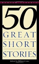 Fifty Great Short Stories published by Bantam Classics (1983)