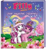 Filly Witchy. Unser magisches Zauberland