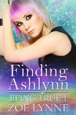 Finding Ashlynn (Being True)