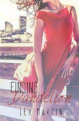Finding Dandelion (Dearest Series)